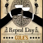 Cole's Repeal Day 2011 Flyer