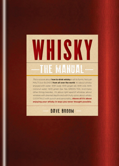 Whisky: The Manual by Dave Broom
