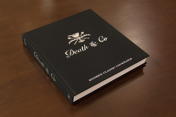 """Death & Co: Modern Classic Cocktails"""