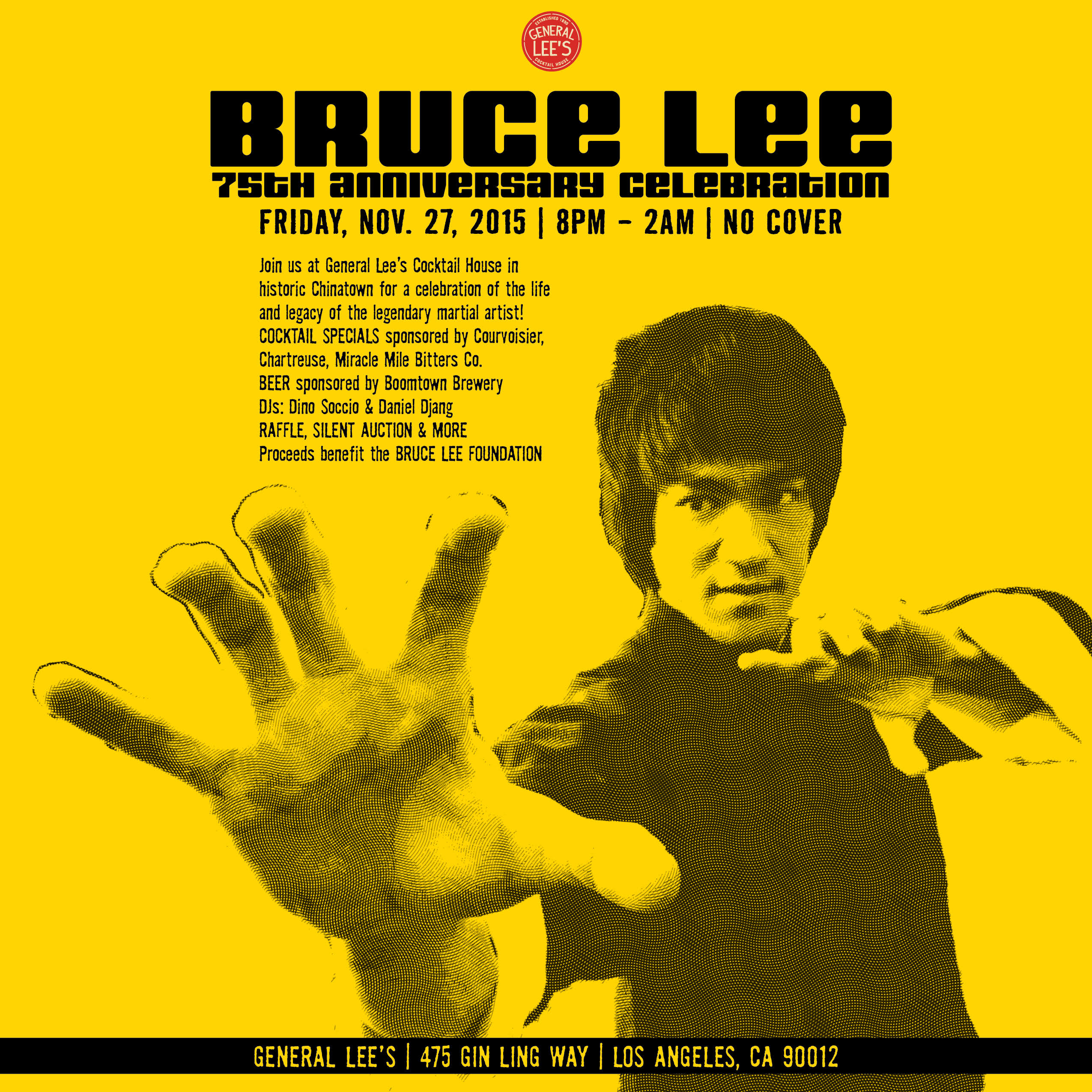 Bruce Lee 75th Anniversary at General Lee's