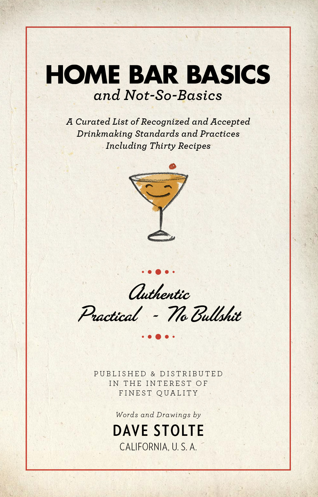 Home Bar Basics (and Not-So-Basics) 2nd Edition by Dave Stolte